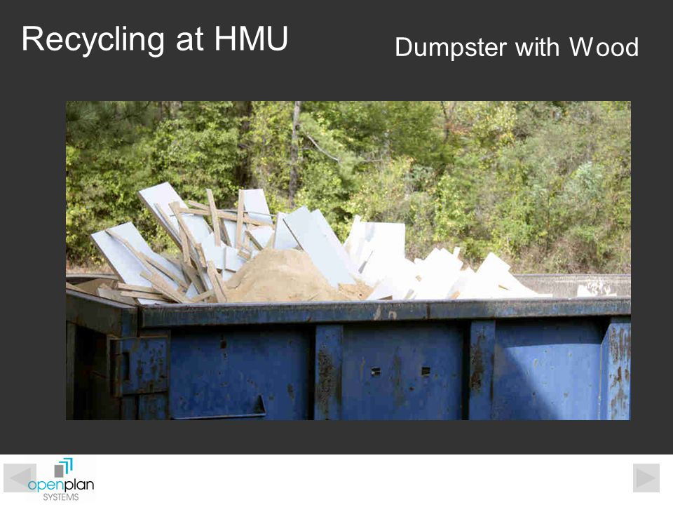 Dumpster with Wood Recycling at HMU
