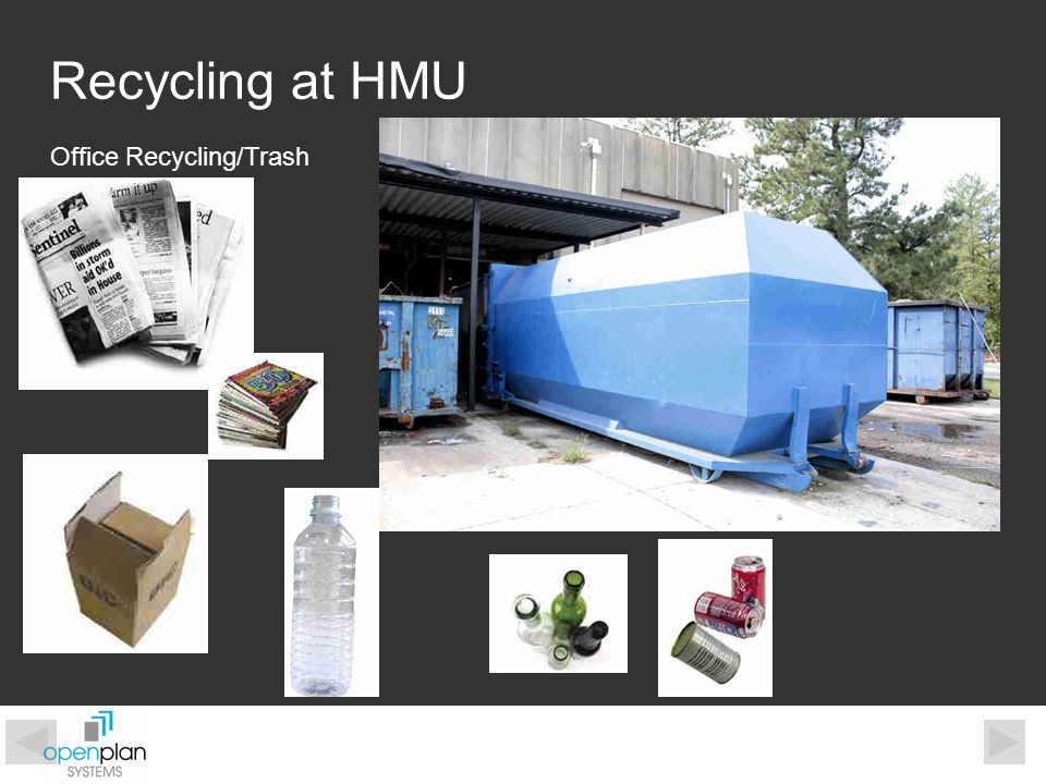 Recycling at HMU Office Recycling/Trash
