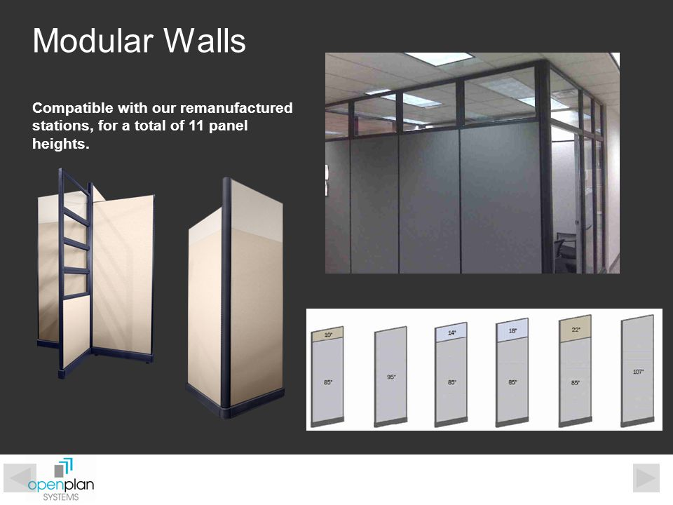 Modular Walls Compatible with our remanufactured stations, for a total of 11 panel heights.