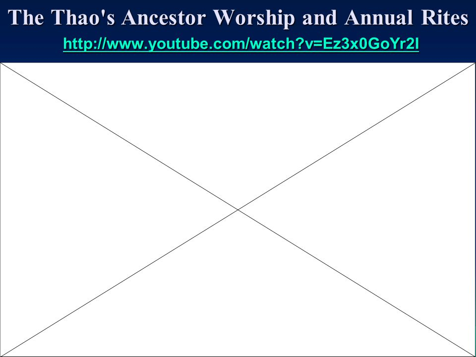 The Thao s Ancestral Spirits Worship Ceremony ( 儀式 ) http://www.senwanture.com/folk%20dgi-sau%20zu.htm