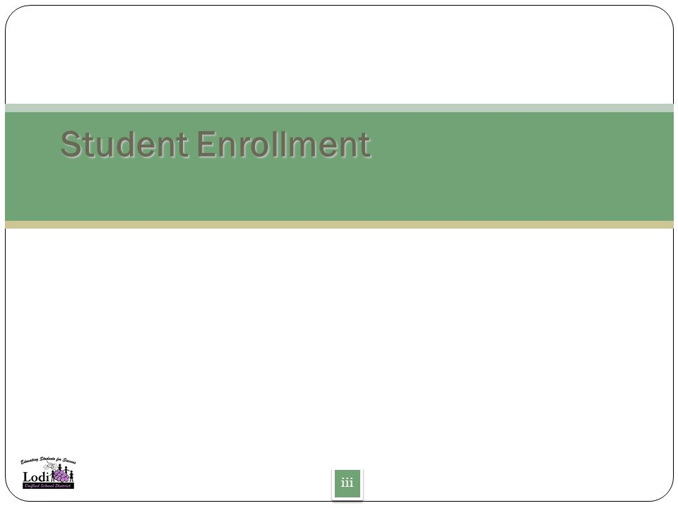 Student Enrollment iii