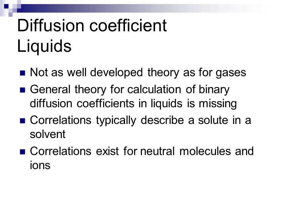 Diffusion coefficient Gases Knudsen's diffusion coefficient  S g specific surface area, which can be determined by nitrogen adsorption, BET (Brunauer