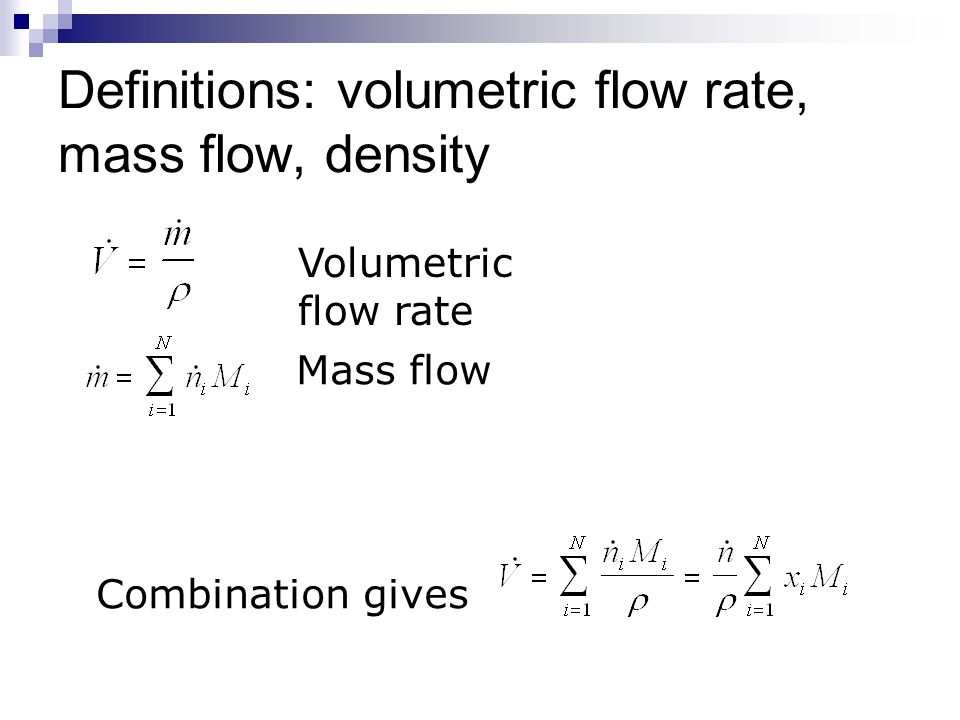 Definitions: concentration Concentration and mole fraction For continuous systems and batch reactors