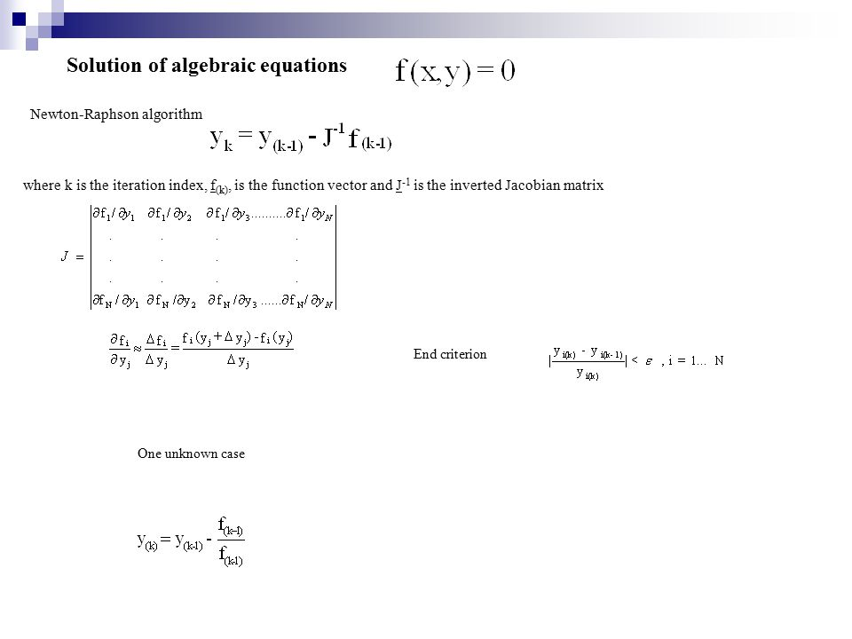 MAIN PROGRAM INPU T c 0, T 0 OUTPUT c, T SOLVER -mathematical library routine for NLE or ODES RATE -routine for calculation of reaction rates MODEL (F