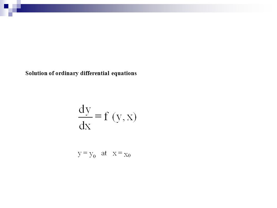 where k is the iteration index, f (k), is the function vector and J -1 is the inverted Jacobian matrix Solution of algebraic equations Newton-Raphson