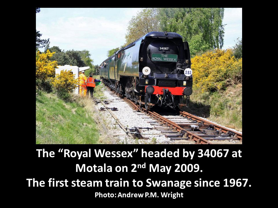 The Royal Wessex headed by 34067 at Motala on 2 nd May 2009.