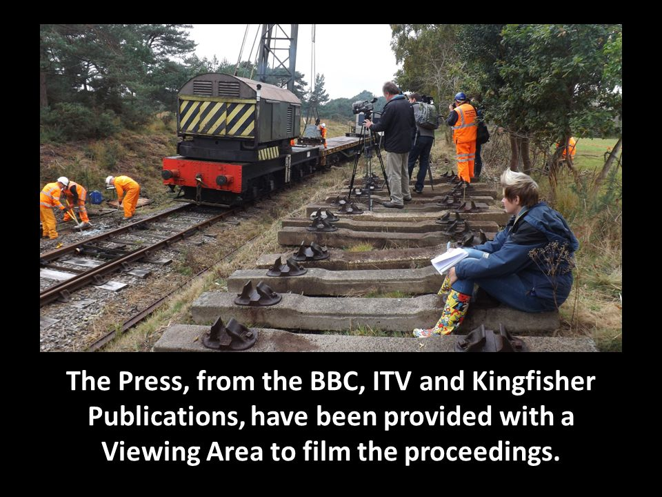 The Press, from the BBC, ITV and Kingfisher Publications, have been provided with a Viewing Area to film the proceedings.