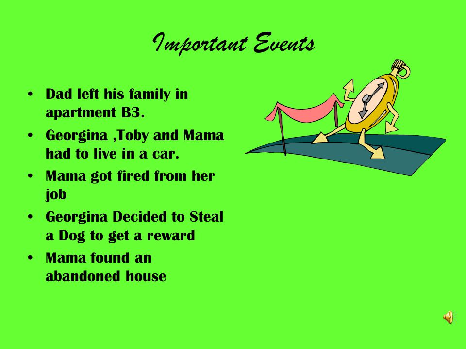 Characters The main characters are… Georgina Toby Mama Luanne Mrs. Whitmore Willy