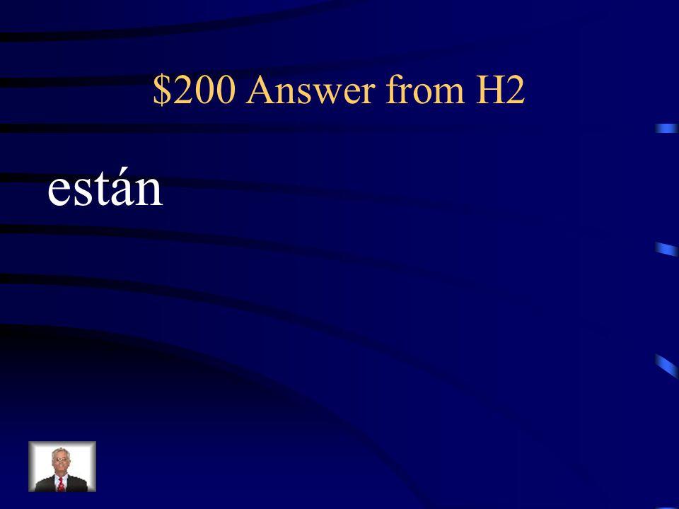 $200 Question from H2 Los estudiantes _____________ aburridos.