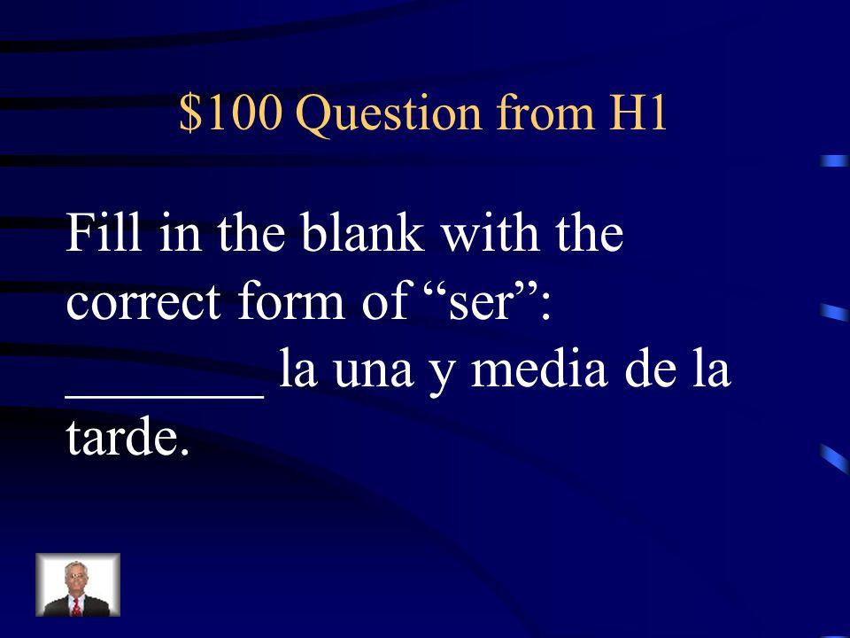 $100 Question from H5 Give the following time in English: Es la una y veintiuno de la mañana.