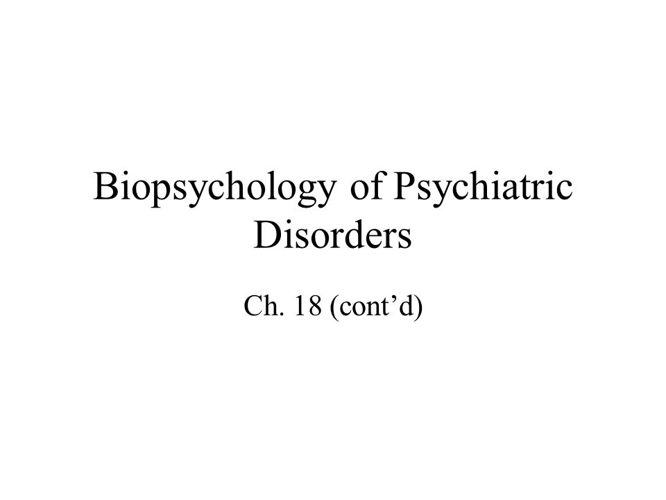 Outline Schizophrenia (cont'd) –Dopamine Theory of Schizophrenia Affective Disorders –Symptoms and Etiology –Antidepressant Drugs –Monoamine Theory of Depression –Diathesis Model of Depression