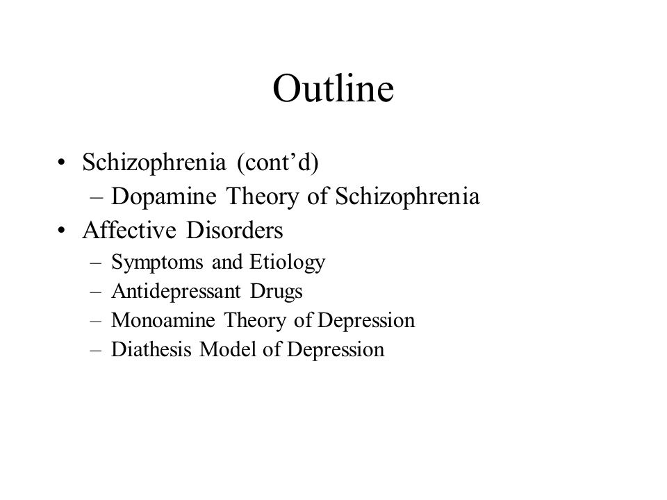 Dopamine Theory of Schizophrenia Side effects of chlorpromazine and reserpine are mild tremors at rest, muscular rigidity, and a decrease in voluntary movement
