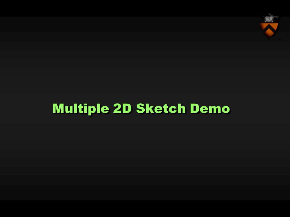 Multiple 2D Sketch Demo