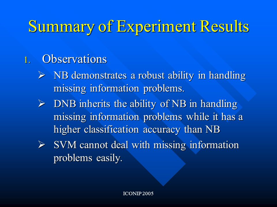 ICONIP 2005 Summary of Experiment Results 1.