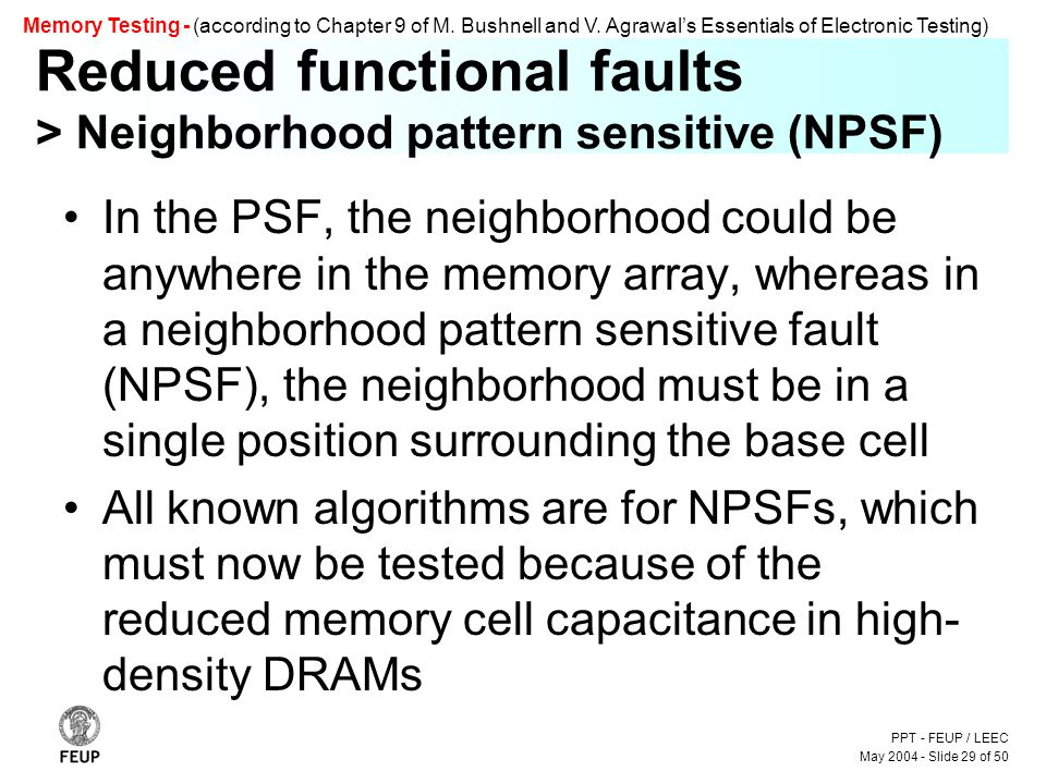 PPT - FEUP / LEEC May 2004 - Slide 29 of 50 Memory Testing - (according to Chapter 9 of M.