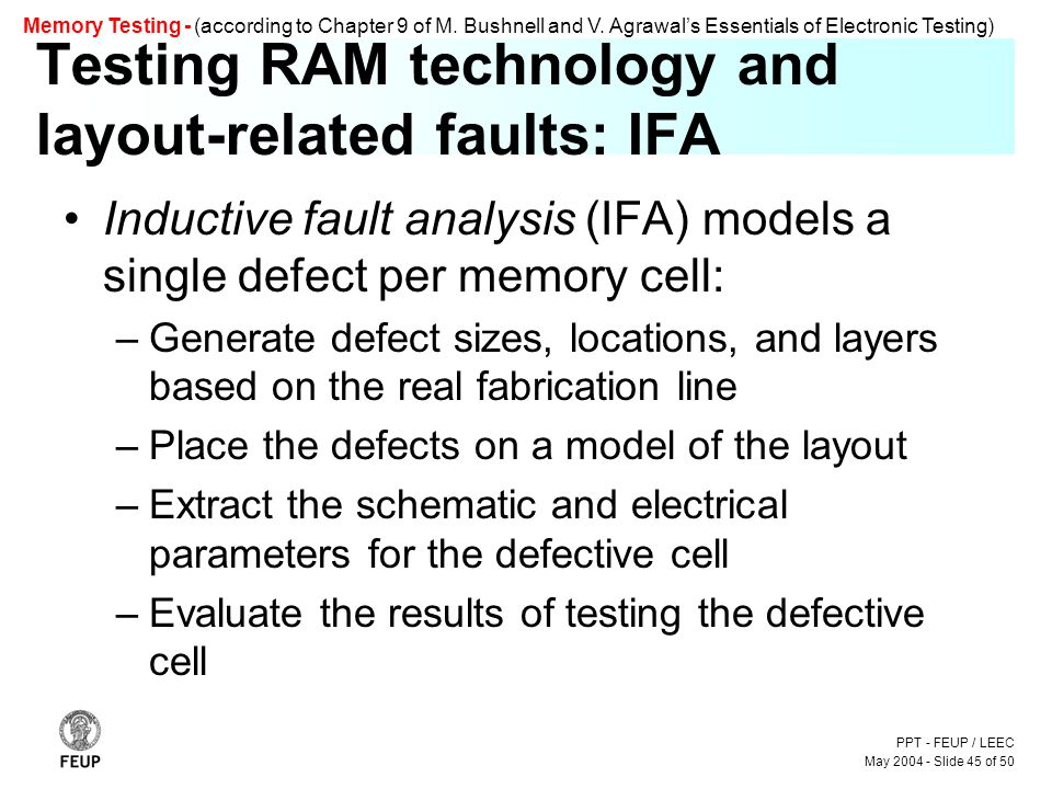 PPT - FEUP / LEEC May 2004 - Slide 45 of 50 Memory Testing - (according to Chapter 9 of M.