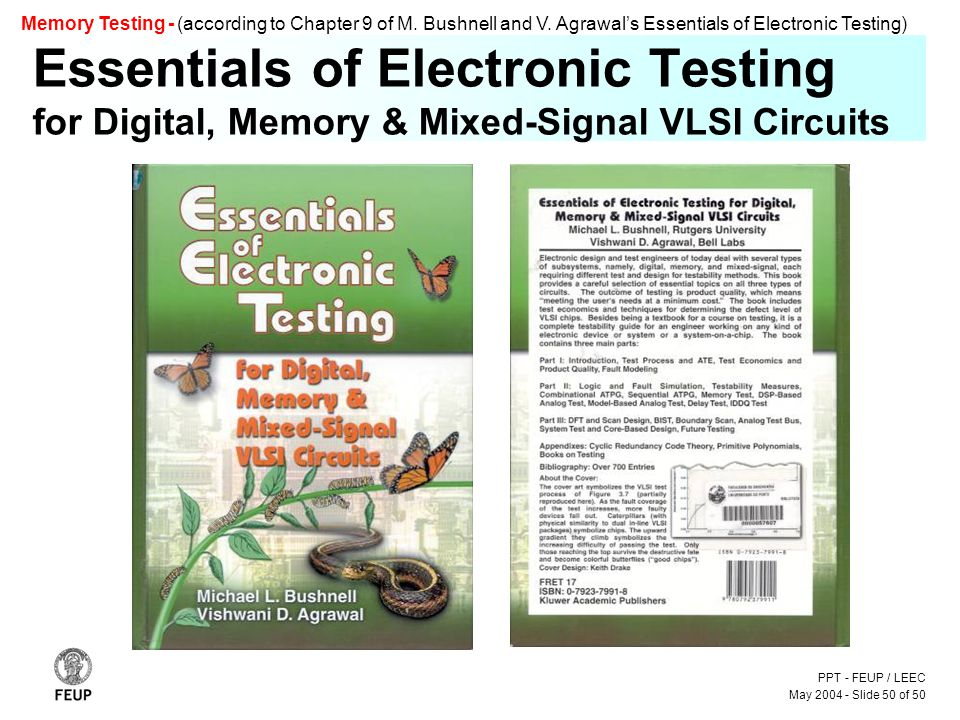 PPT - FEUP / LEEC May 2004 - Slide 50 of 50 Memory Testing - (according to Chapter 9 of M.
