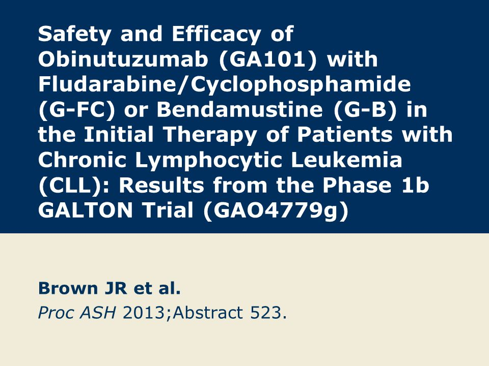 Background Chemoimmunotherapy is the standard treatment for fit patients with CLL.