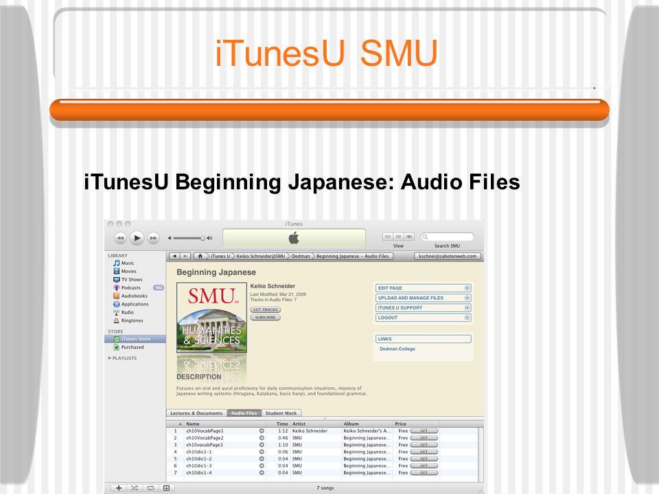 TFLA 2009: SCHNEIDER iTunesU SMU iTunesU Beginning Japanese