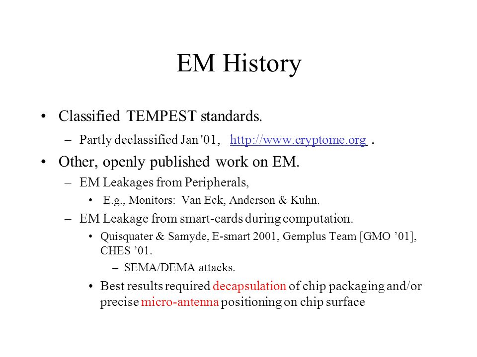 EM History Classified TEMPEST standards.–Partly declassified Jan 01, http://www.cryptome.org.