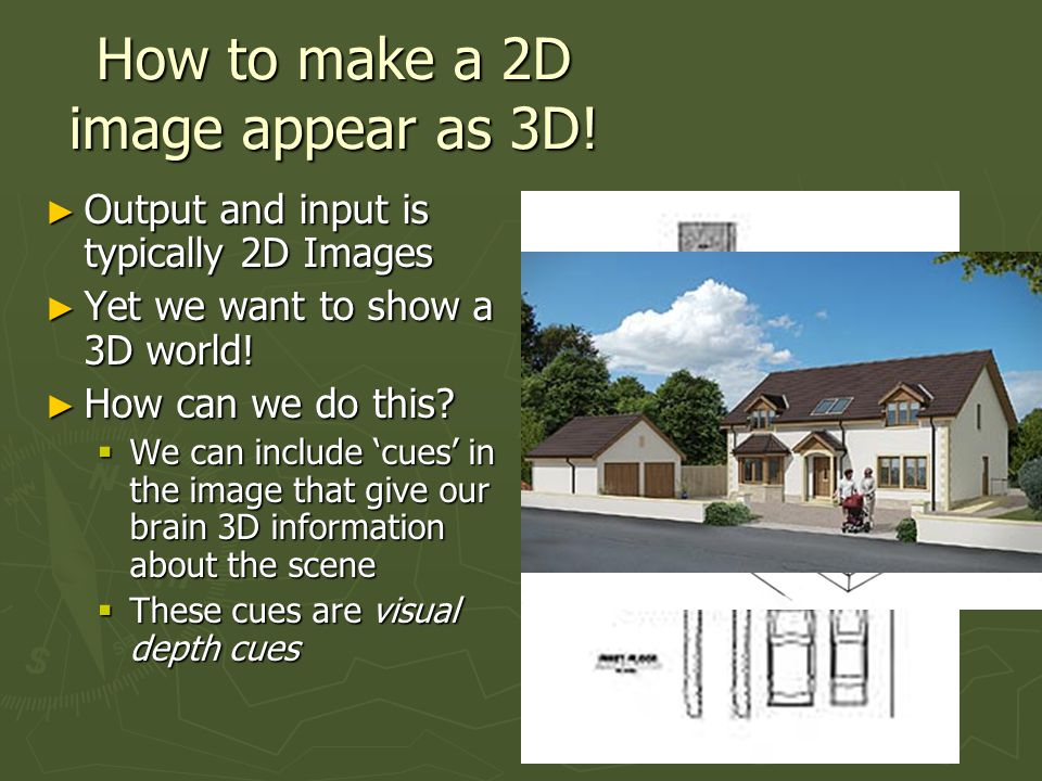 Stereoscopic Display ► Stereoscopic images are easy to do badly, hard to do well, and impossible to do correctly.