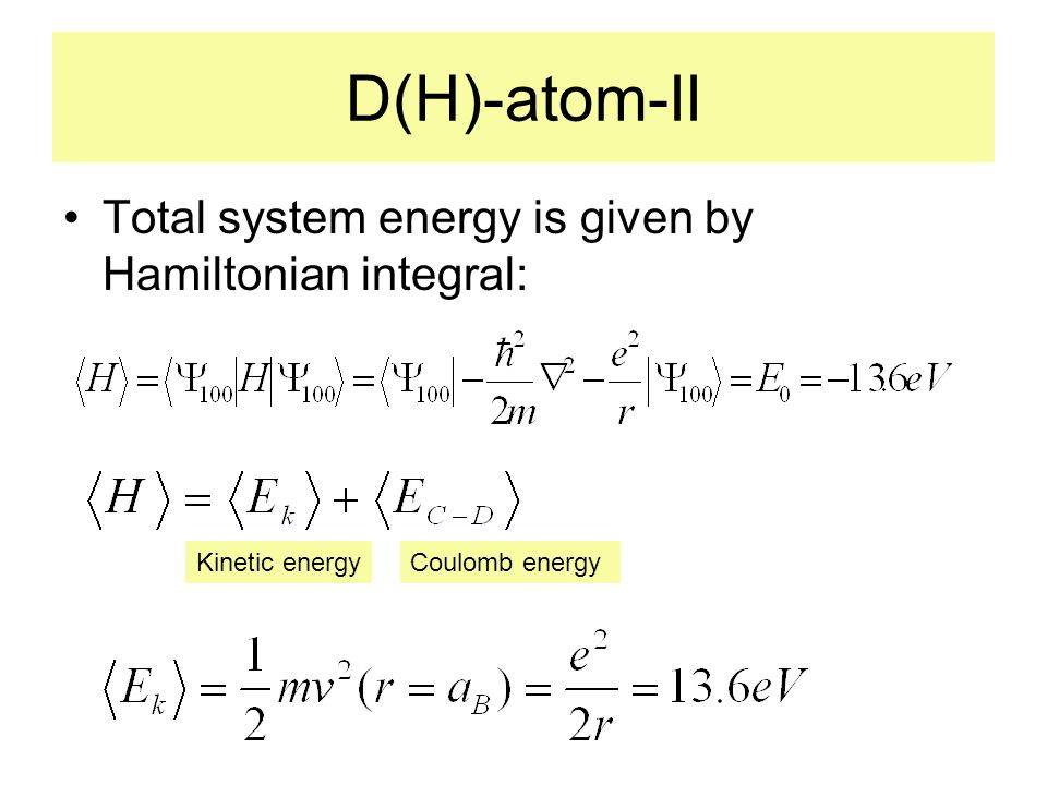 Adiabatic Potential for Molecule dde* r0 b0 dde* ground state -V 0 0r Bare Coulomb Potential Screen Energy V s (r) Strong F.