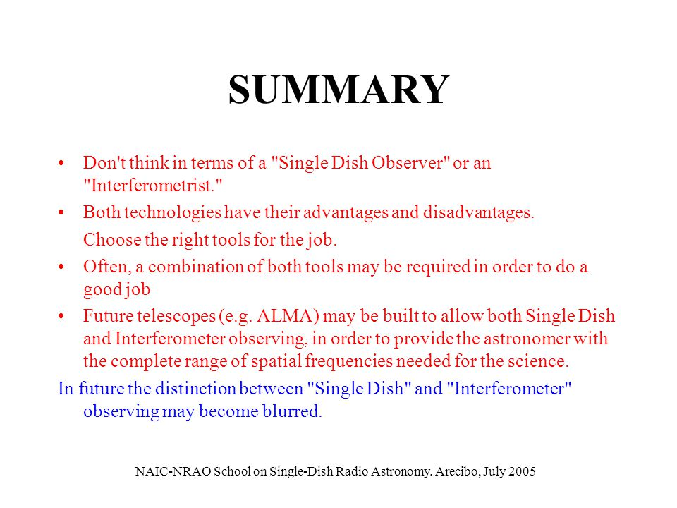 SUMMARY Don't think in terms of a