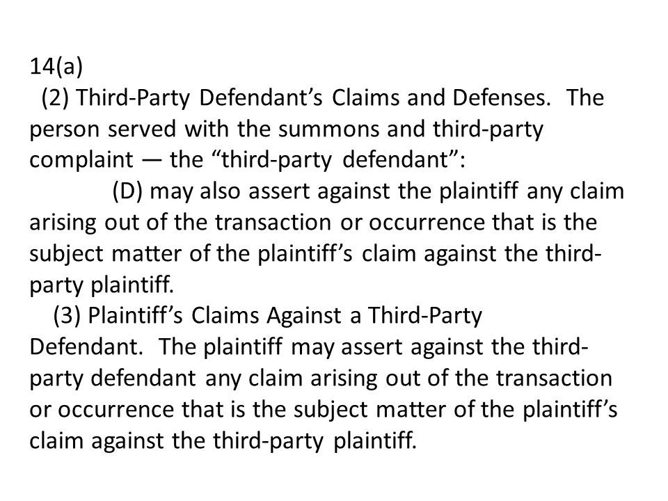 14(a) (2) Third-Party Defendant's Claims and Defenses.