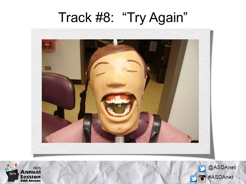 @ASDAnet #ASDAnet Track #8: Try Again