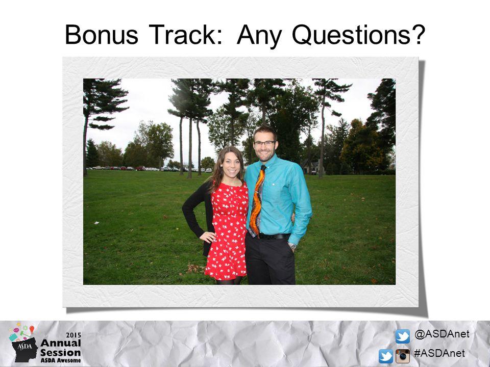 @ASDAnet #ASDAnet Bonus Track: Any Questions
