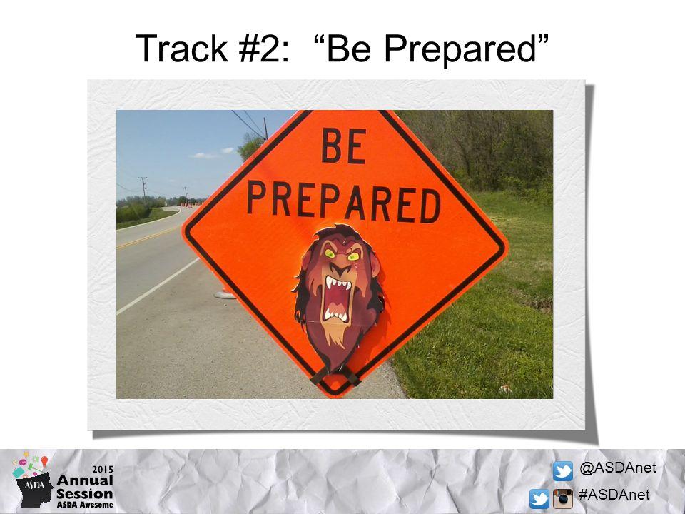 @ASDAnet #ASDAnet Track #2: Be Prepared
