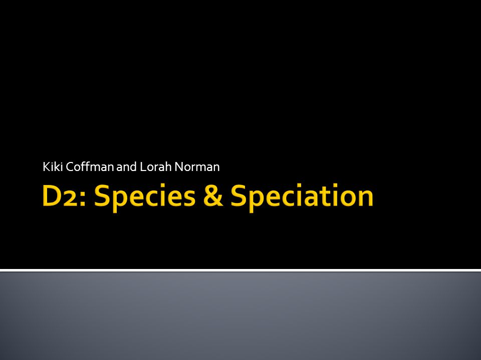  Sympatric speciation – when a new species forms from an existing species while living in the same geographical area.