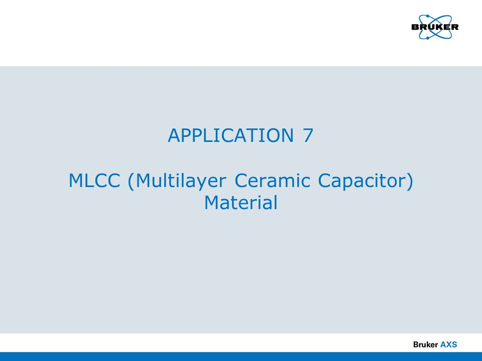 APPLICATION 7 MLCC (Multilayer Ceramic Capacitor) Material