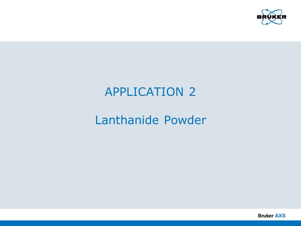 APPLICATION 2 Lanthanide Powder