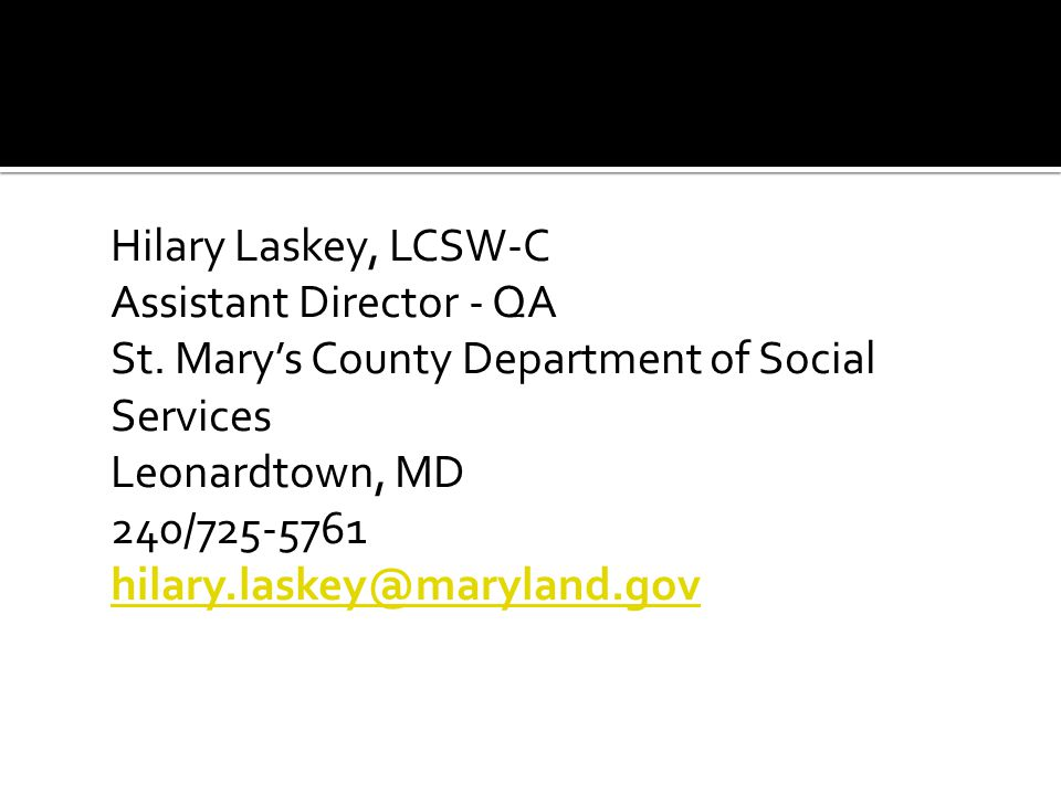 Hilary Laskey, LCSW-C Assistant Director - QA St.