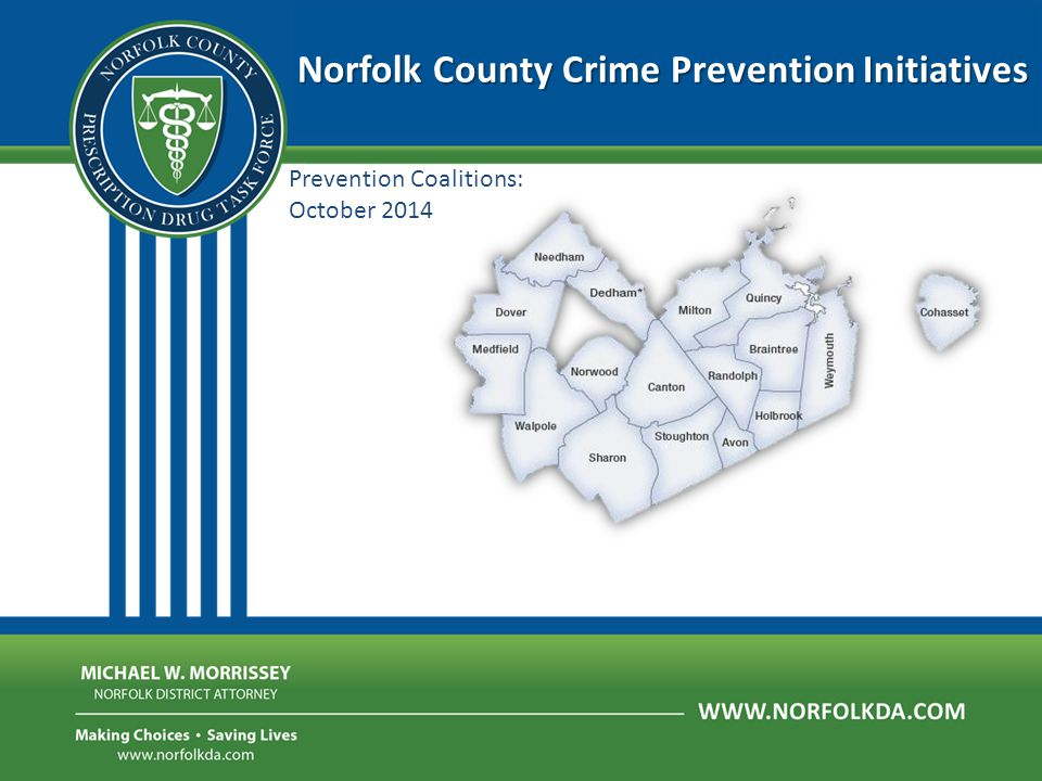 Prevention Coalitions: October 2014 Norfolk County Crime Prevention Initiatives