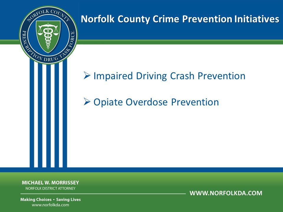 Norfolk County Crime Prevention Initiatives Local Stories