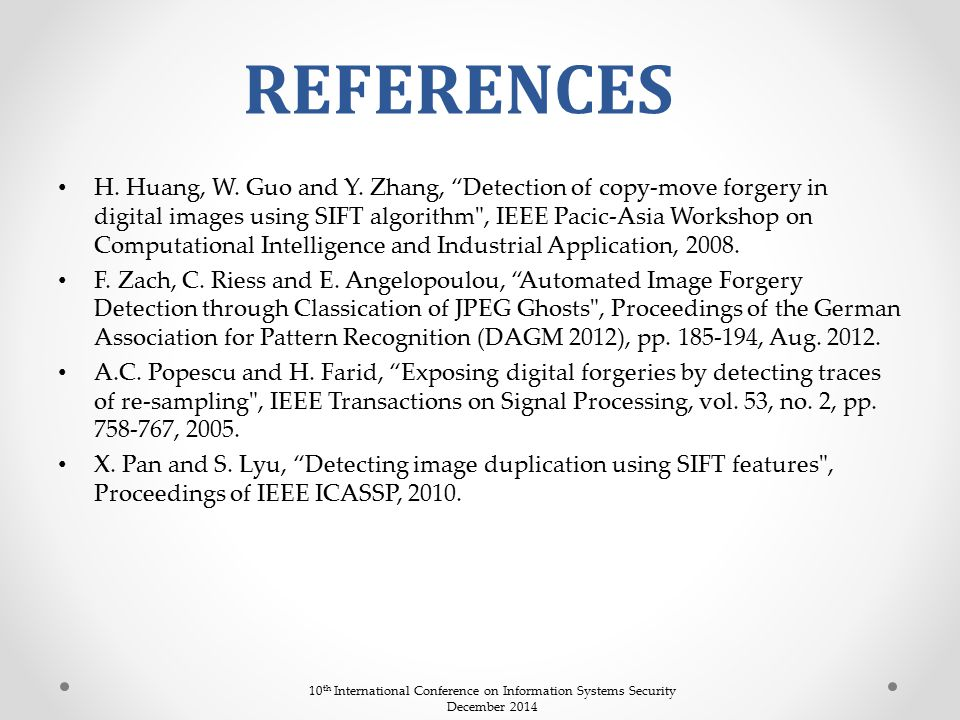 """H. Huang, W. Guo and Y. Zhang, """"Detection of copy-move forgery in digital images using SIFT algorithm"""