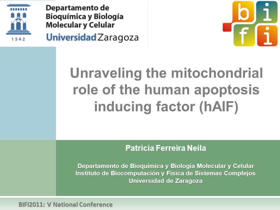 Patricia Ferreira Neila Departamento de Bioquímica y Biología Molecular y Celular Instituto de Biocomputación y Física de Sistemas Complejos Universid