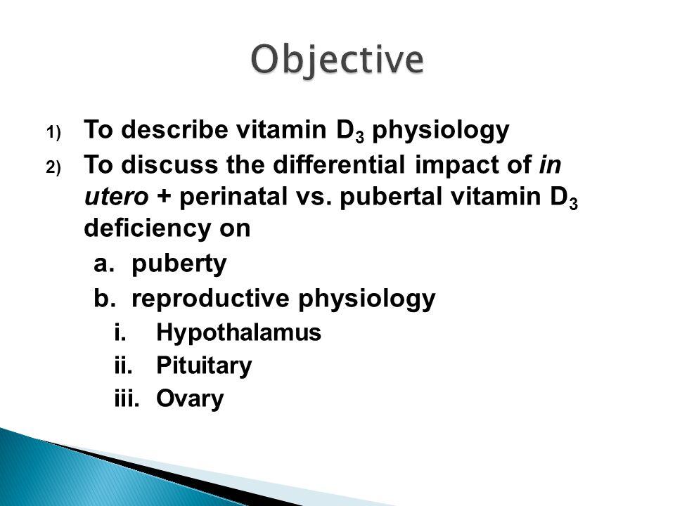 1) Fat soluble steroid hormone  vitamin D 3 steroid hormone receptor (VDR)  RXR 2) Genomic vs.