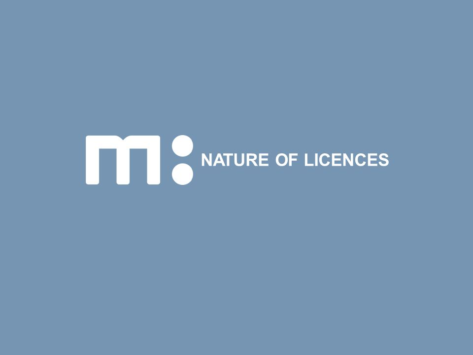 NATURE OF LICENCES
