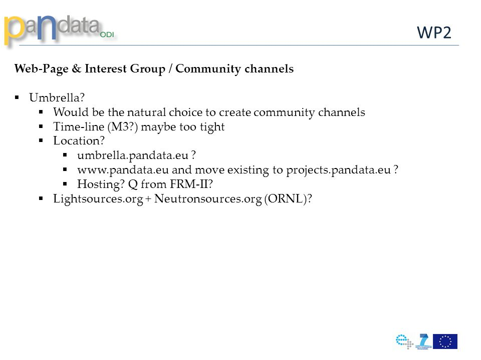WP2 Web-Page & Interest Group / Community channels  Umbrella.