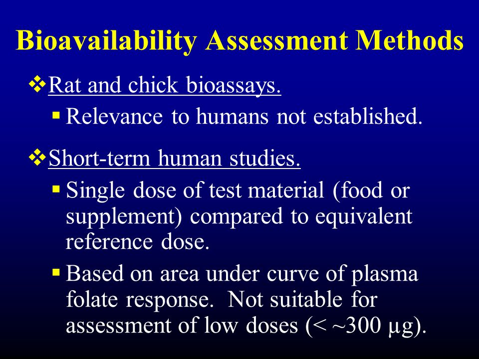Bioavailability Assessment Methods  Rat and chick bioassays.