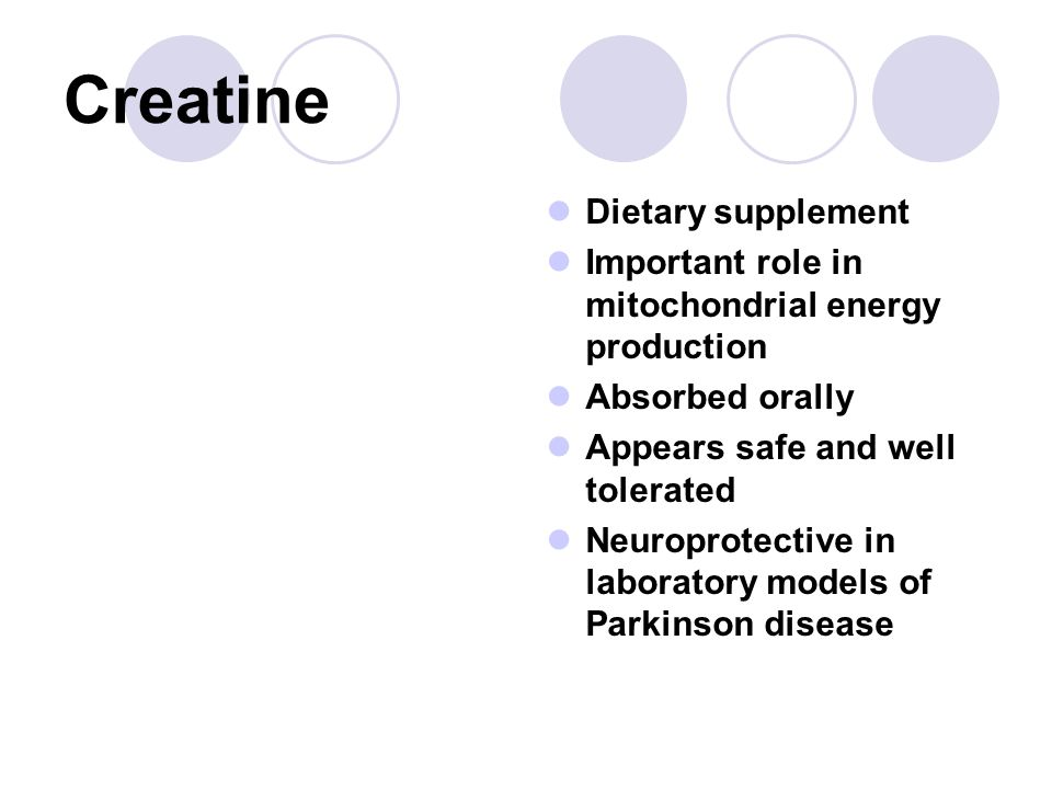 Creatine Dietary supplement Important role in mitochondrial energy production Absorbed orally Appears safe and well tolerated Neuroprotective in labor