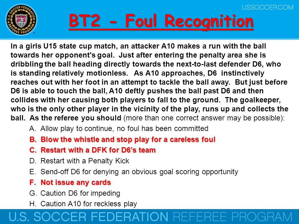 BT23 - Dissent Which should the referee do to effectively manage dissent.