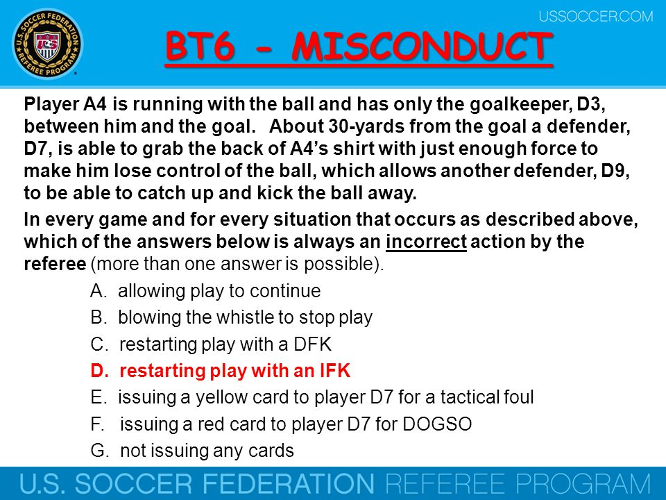 BT27 - Foul Recognition What are the requirements for a foul.