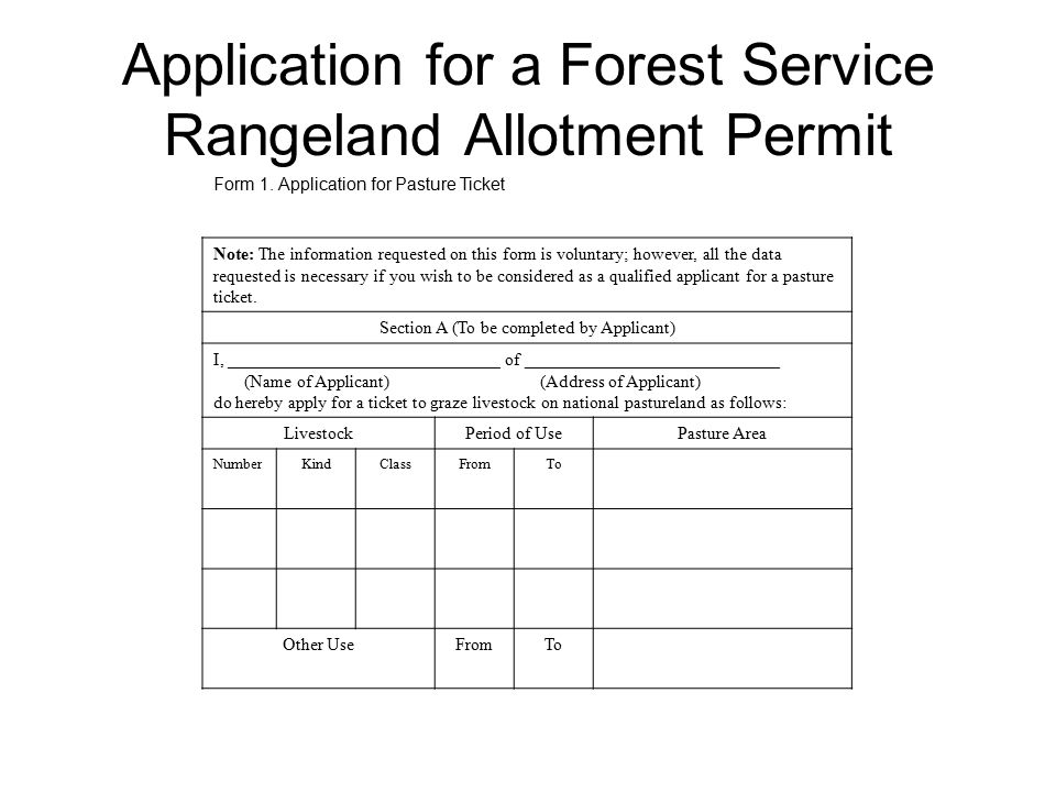 Application for a Forest Service Rangeland Allotment Permit Form 1.