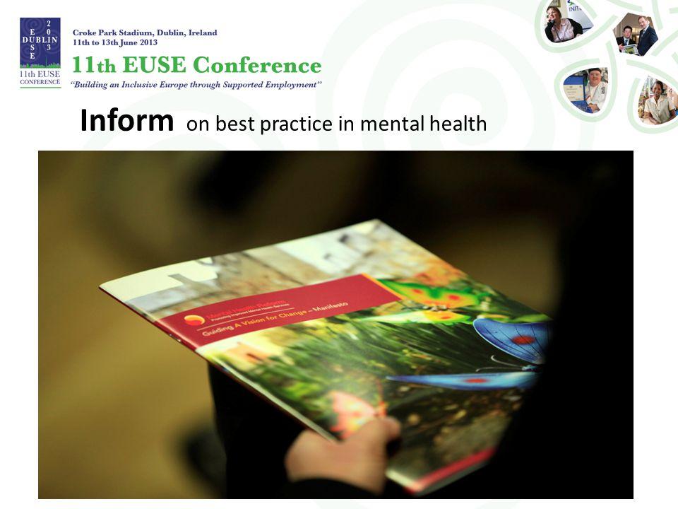 Inform on best practice in mental health