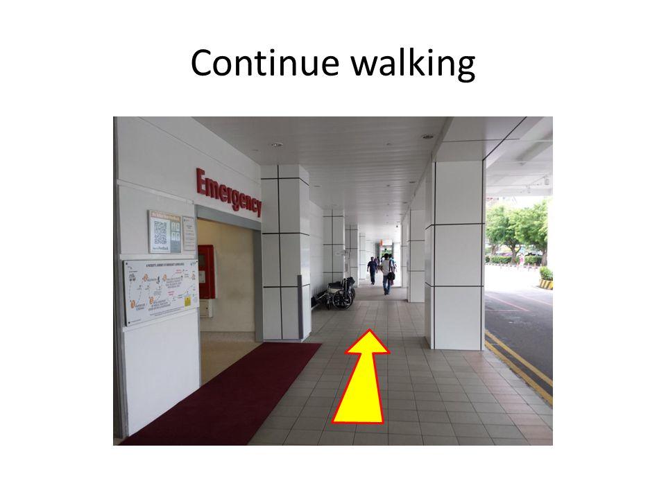 Continue walking