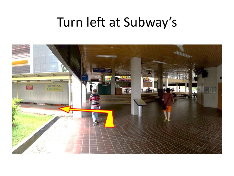 Turn left at Subway's